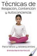 Técnicas de relajación, contención y autoconciencia para niños y adolescentes