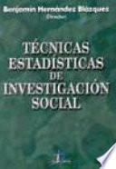 Técnicas estadísticas de investigación social