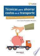 Técnicas para ahorrar costos en el transporte. Aurum 2E