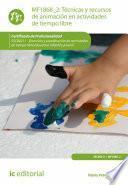 Técnicas y recursos de animación en actividades de tiempo libre. SSCB0211