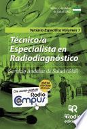 Técnico/a Especialista en Radiodiagnóstico del SAS. Temario específico. Volumen 1