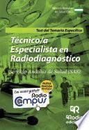 Técnico/a Especialista en Radiodiagnóstico del SAS. Test del Temario específico