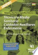 Técnico/a Medio Sanitario Cuidados Auxiliares Enfermería. Servicio Riojano de Salud. Temario y Test Parte Específica. Volumen 2