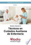 Técnicos en Cuidados Auxiliares de Enfermería. Temario. Volumen 2