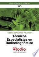 Técnicos Especialistas en Radiodiagnóstico. Temario Específico. Volumen 2. SAS