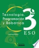 Tecnología. Programación y Robótica 3º ESO