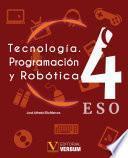 Tecnología. Programación y Robótica 4º ESO