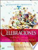 Telemundo Presenta: Celebraciones