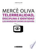 Telerrealidad, disciplina e identidad