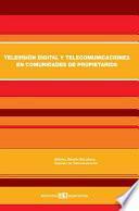 Televisión digital y telecomunicaciones en comunidades de propietarios