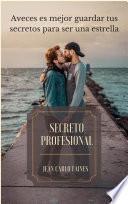 TEMA GAY: Secreto Profesional