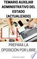 TEMARIO AUXILIAR ADMINISTRATIVO DEL ESTADO (ACTUALIZADO)