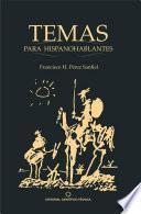 Temas para hispanohablantes