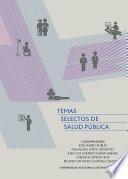 Temas selectos de salud pública