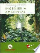 Tendencias de la investigación en ingeniería ambiental