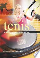 Tenis. Preparación física total (Color)