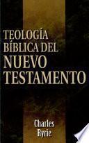 Teología bíblica del Nuevo Testamento