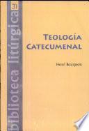 Teología catecumenal