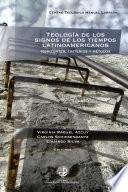 Teología de los signos de los tiempos latinoamericanos
