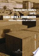 Teoría critica y comunicación