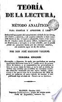 Teoria de la lectura o método analítico para enseñar y aprender a leer