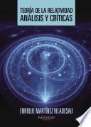 Teoría de la Relatividad, análisis y críticas