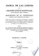Teoría de las cortes o grandes juntas nacionales de los reinos de León y Castilla