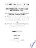 Teoría de las cortes ó grandes juntas nacionales de los reinos de Leon y Castilla