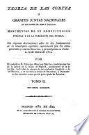 Teoria de las Cortes o grandes juntas nacionales de los reinos de Leon Y Castilla, Monumentos de su Costitucion politica y de la Soberania del Pueblo