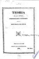 Teoria de un sistema administrativo y económico para la República de Chile