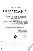 Teoría general de la urbanización, 2