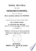 Teoría mecánica de las construcciones para los estudios de la Academia especial de ingenieros