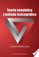 Teoría semántica y método lexicográfico