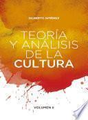Teoría y análisis de la cultura. Volumen II