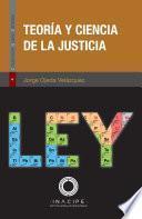 Teoría y ciencia de la justicia