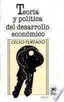 Teoría y política del desarrollo económico