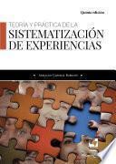 Teoría y práctica de la sistematización de experiencias