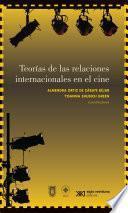 Teorías de las relaciones internacionales en el cine