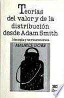 Teorías del valor y de la distribución desde Adam Smith
