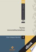 Teorías neoconstitucioalistas