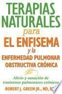Terapias naturales para el enfisema y la enfermedad pulmonar obstructiva crónica