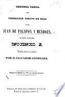Tercera carta del ... Dom J. de Palafox y Mendoza al Sumo Pontifice Inocencio X. traducida del latin al castellano por D. S. Gonzalez