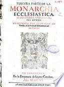 Tercera parte de la monarchia ecclesiastica o historia vniuersal del mundo