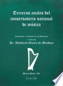 Terceros Anales Del Conservatorio Nacional De Música