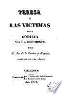 Teresa, ó, Las víctimas de la codicia