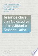 Términos clave para los estudios de movilidad en América Latina