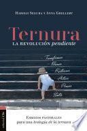 Ternura, la revolución pendiente