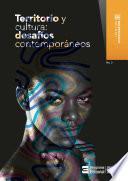 Territorio y cultura: desafíos contemporáneos