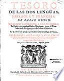 Tesoro de las dos lenguas espanola y francesa. De Cesar Oudin. Anadido conforme a las memorias del autor,... por Antonio Oudin,... Nuevamente corregido y aumentado... por Juan Mommarte,...