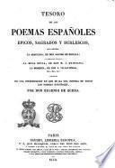 Tesoro de los poemas españoles epicos, sagrados y burlescos, ... precedido de una introducción en que se da una noticia de todos los poemas españoles por Eugenio de Ochoa